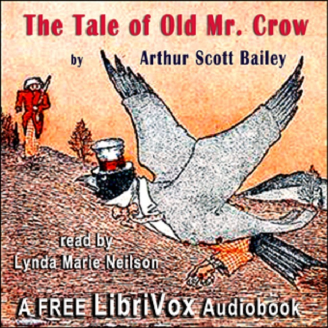 The Tale of Old Mr. Crow by Arthur Scott Bailey